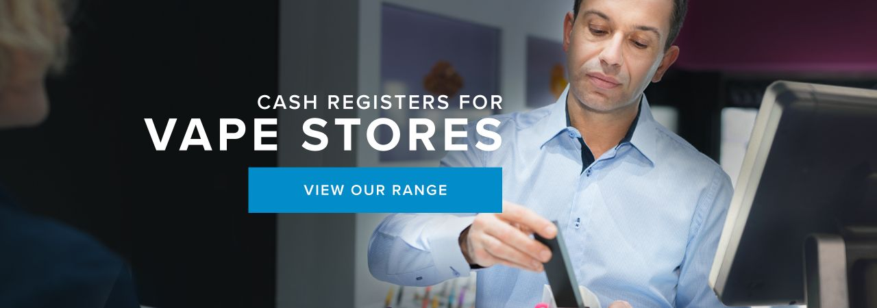 Cash Registers for Vape Stores